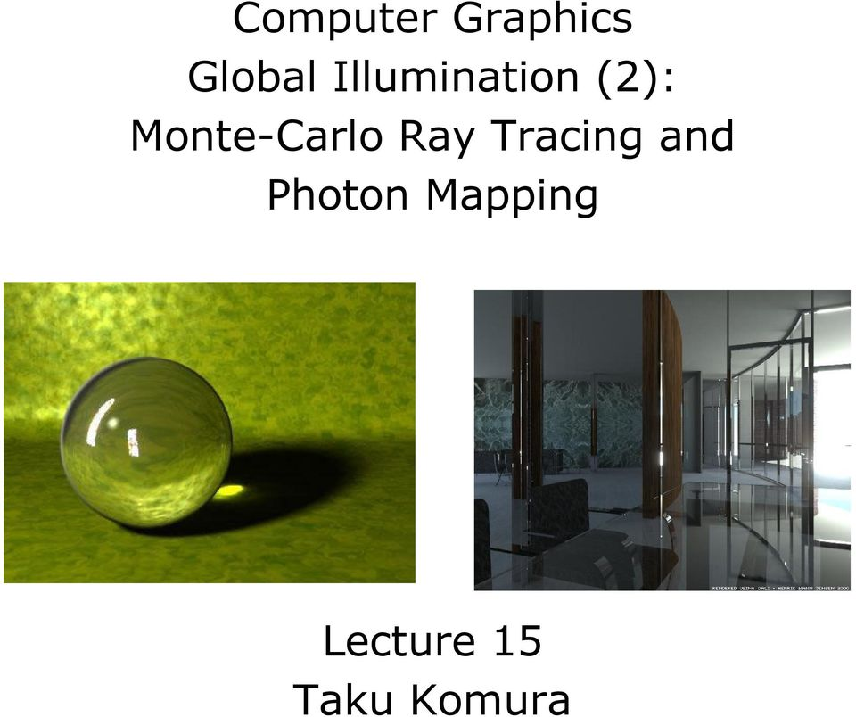Monte-Carlo Ray Tracing
