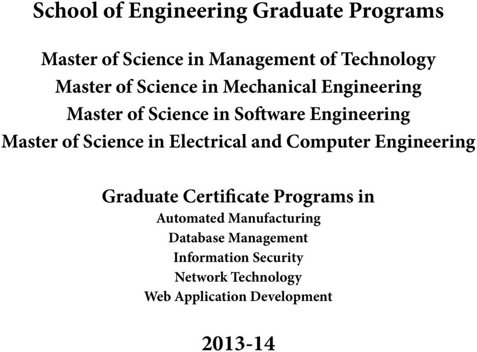 in Electrical and Computer Engineering Graduate Certificate Programs in Automated Manufacturing