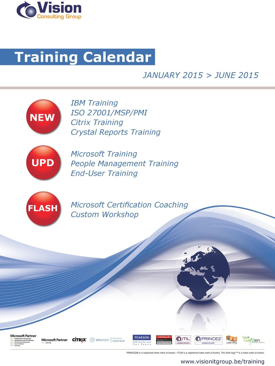 Training FLASH Microsoft Certification Coaching Custom Workshop PRINCE2 is a registered