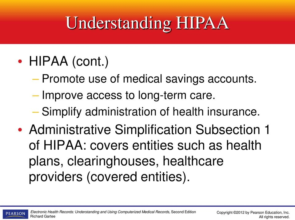 Simplify administration of health insurance.