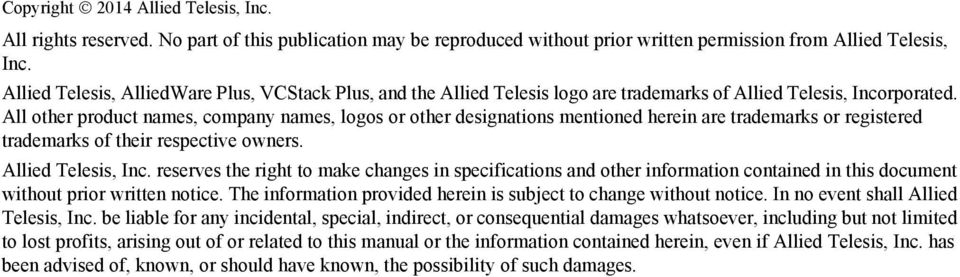 All other product names, company names, logos or other designations mentioned herein are trademarks or registered trademarks of their respective owners. Allied Telesis, Inc.