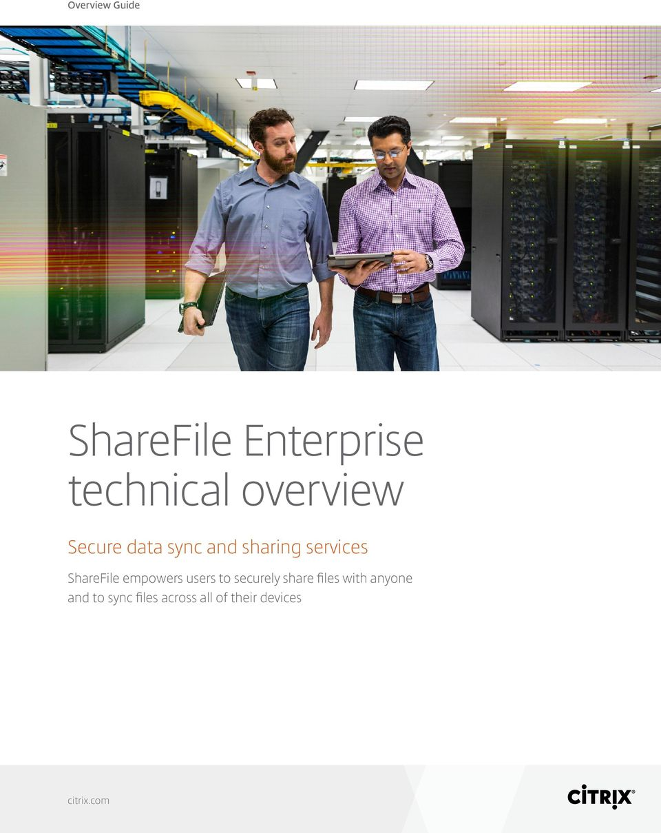 ShareFile empowers users to securely share files