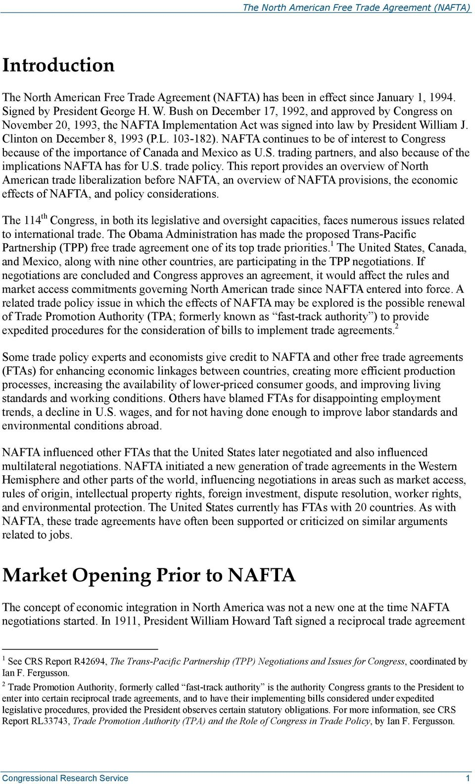 an overview of the north american free trade agreement The north american free trade agreement (nafta) is a trade agreement between the united states, canada and mexico, which came into force on january 1, 1994, creating one of the world's largest.