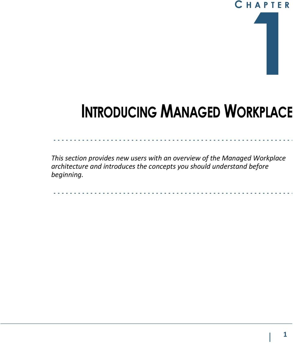 the Managed Workplace architecture and