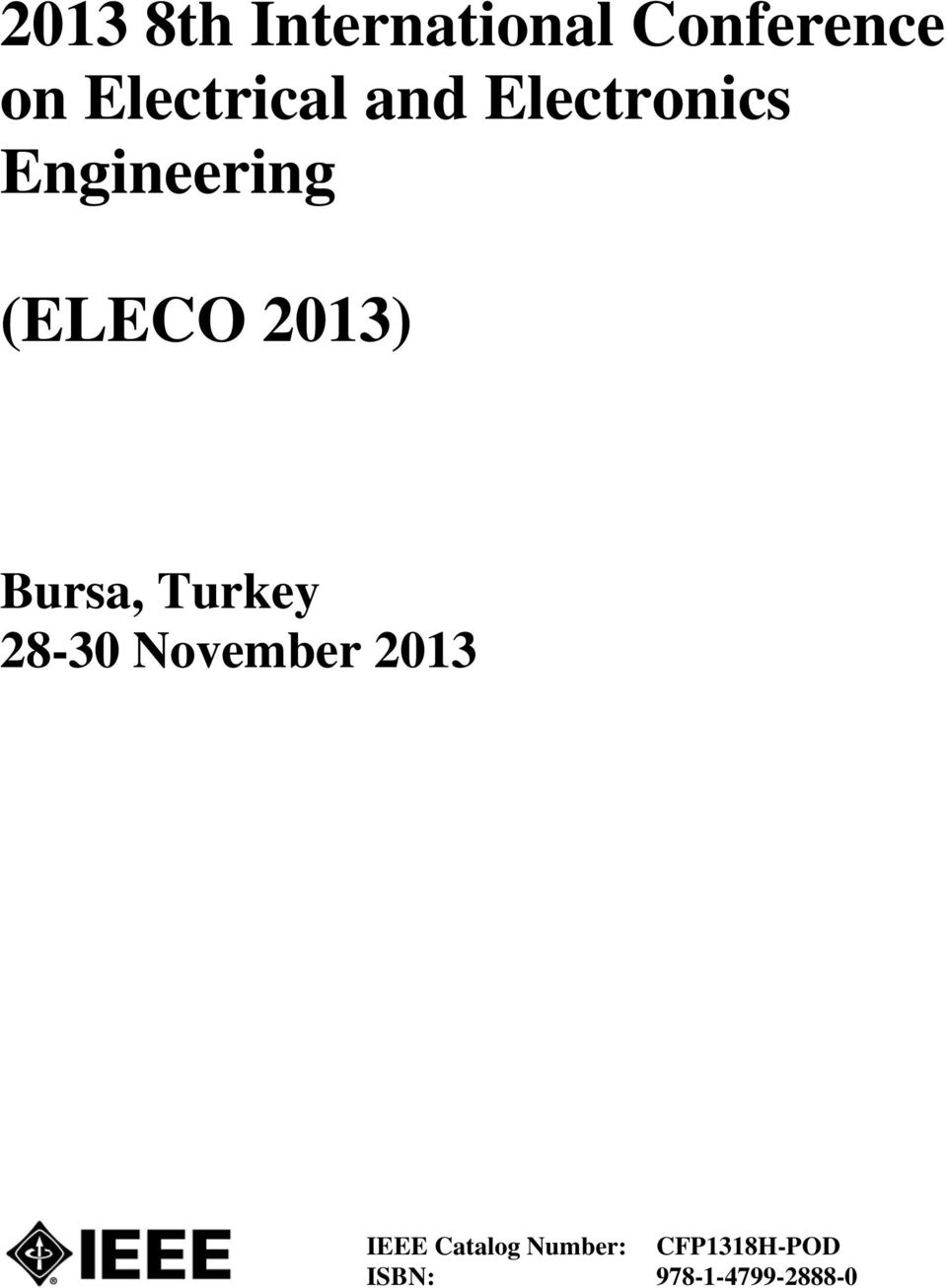 (ELECO 2013) Bursa, Turkey 28-30 November