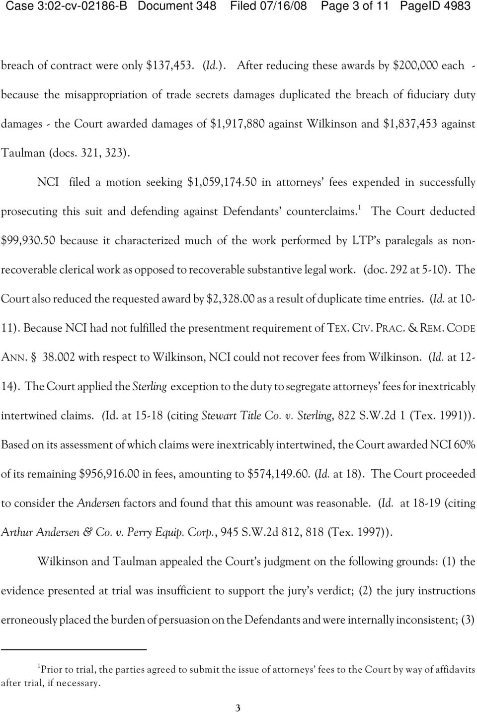 Wilkinson and $1,837,453 against Taulman (docs. 321, 323). NCI filed a motion seeking $1,059,174.