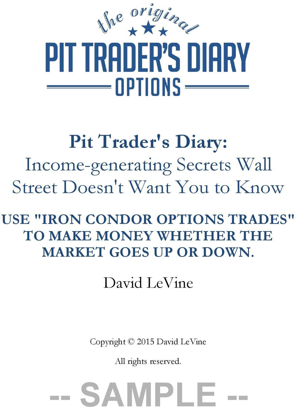 What is an iron condor option trade