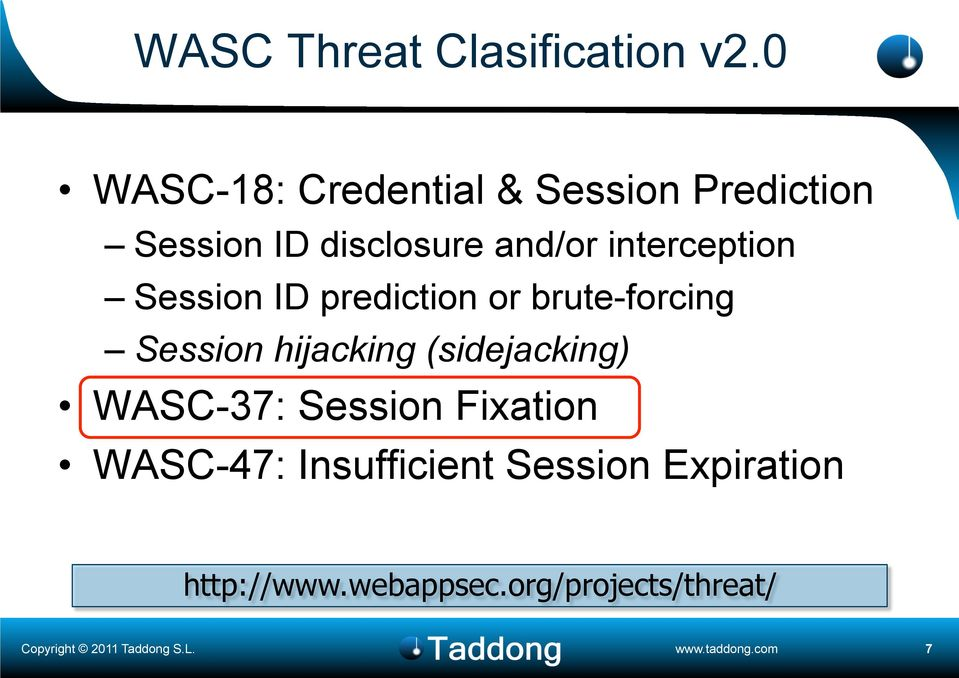 interception Session ID prediction or brute-forcing Session hijacking