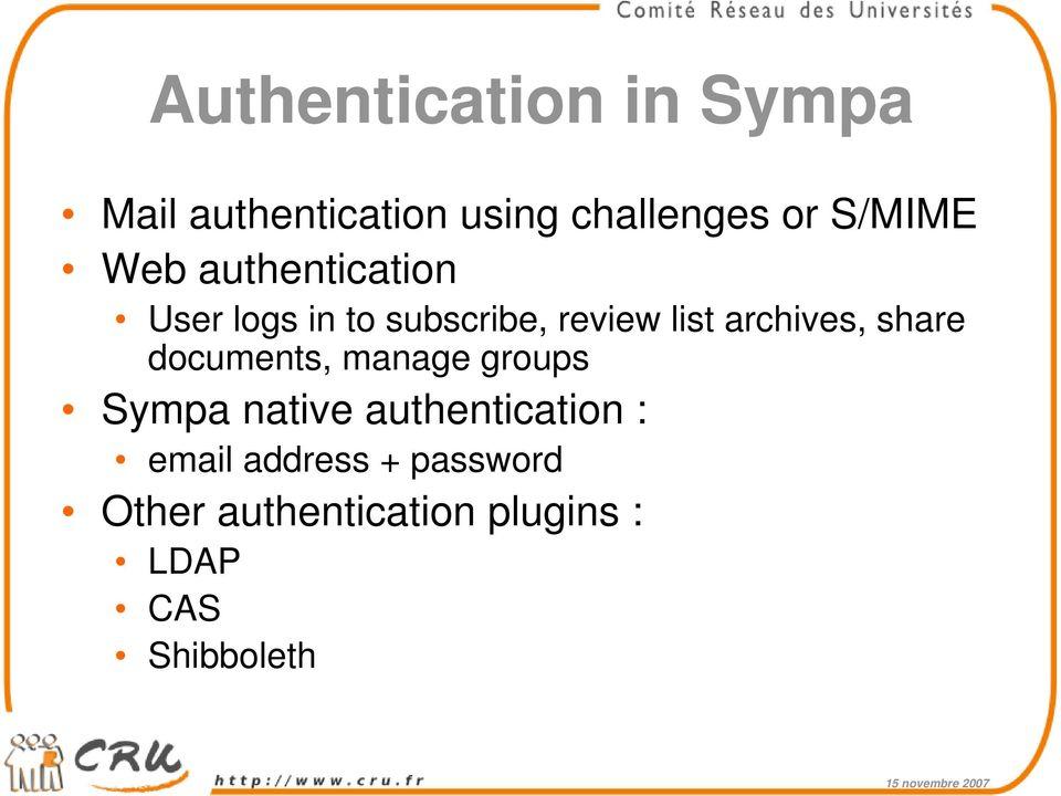archives, share documents, manage groups Sympa native authentication