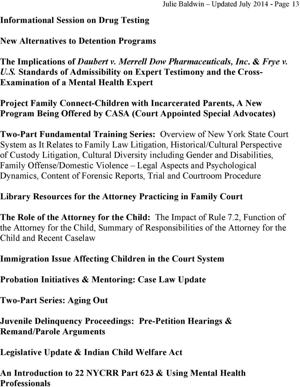 Standards of Admissibility on Expert Testimony and the Cross- Examination of a Mental Health Expert Project Family Connect-Children with Incarcerated Parents, A New Program Being Offered by CASA
