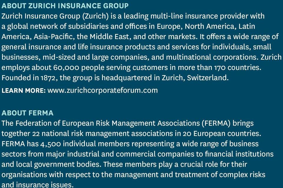 It offers a wide range of general insurance and life insurance products and services for individuals, small businesses, mid-sized and large companies, and multinational corporations.