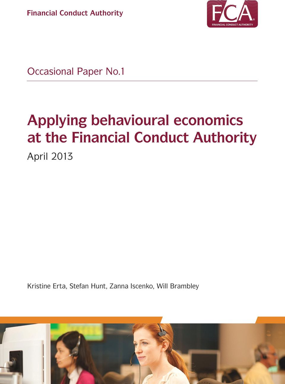 Financial Conduct Authority April 2013