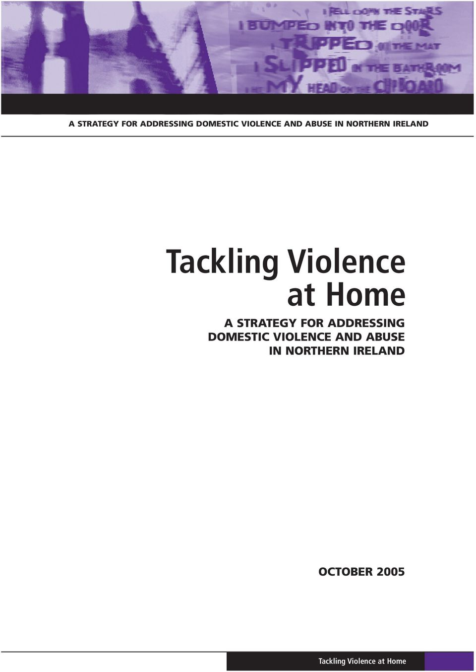 VIOLENCE AND ABUSE IN NORTHERN