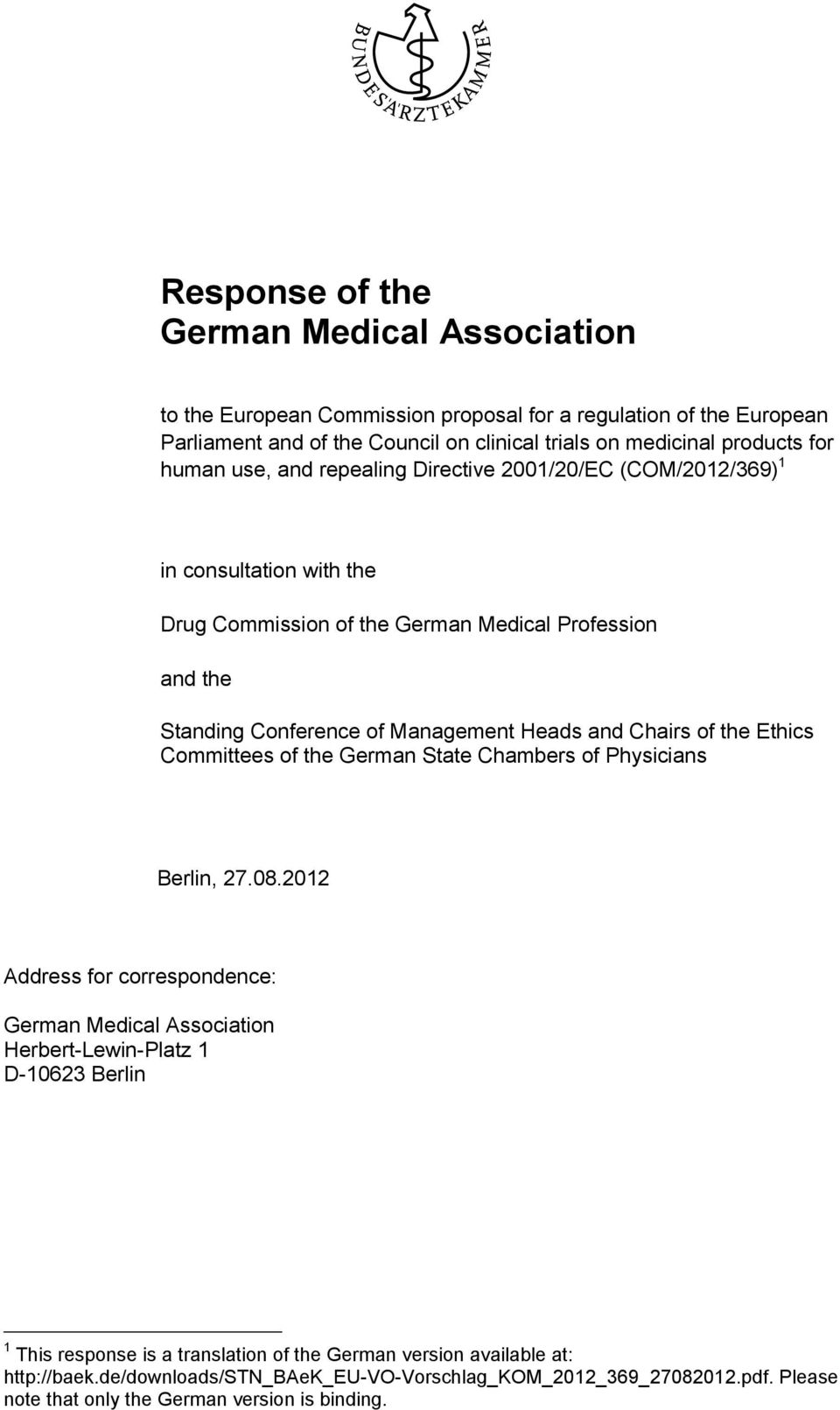 Ethics Committees of the German State Chambers of Physicians Berlin, 27.08.