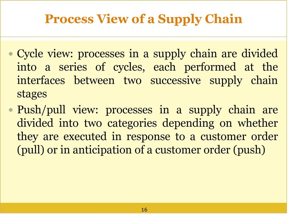 view: processes in a supply chain are divided into two categories depending on whether they are