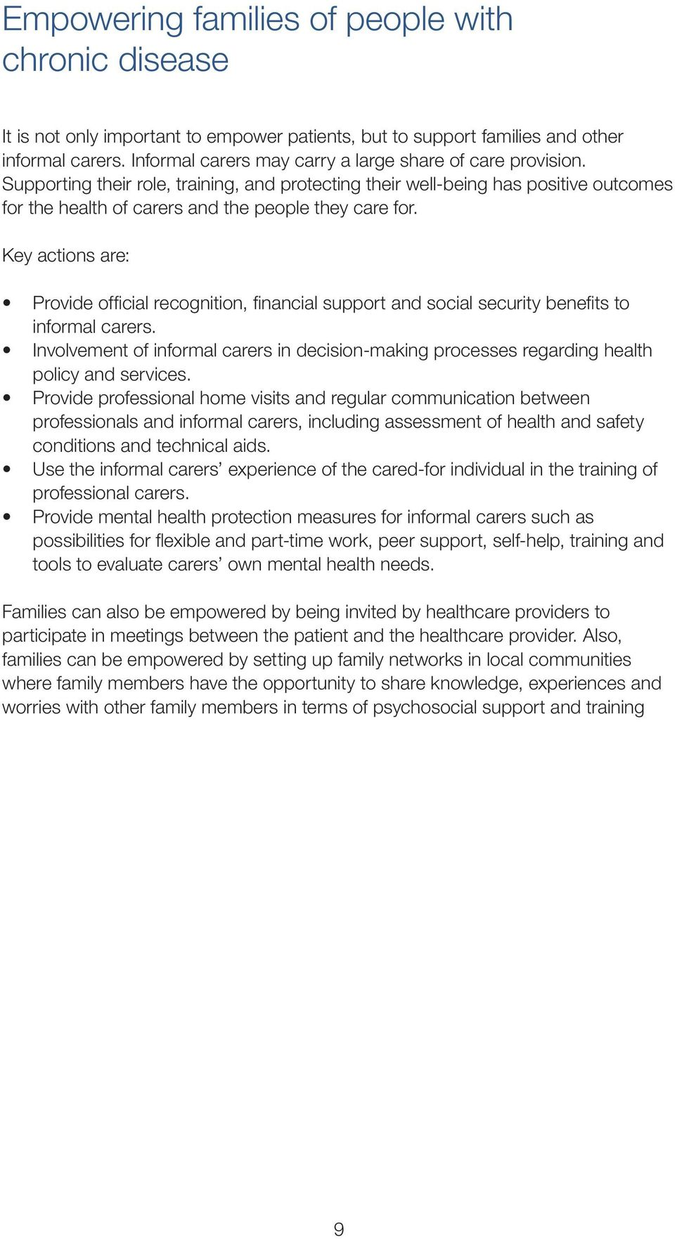 Key actions are: Provide official recognition, financial support and social security benefits to informal carers.