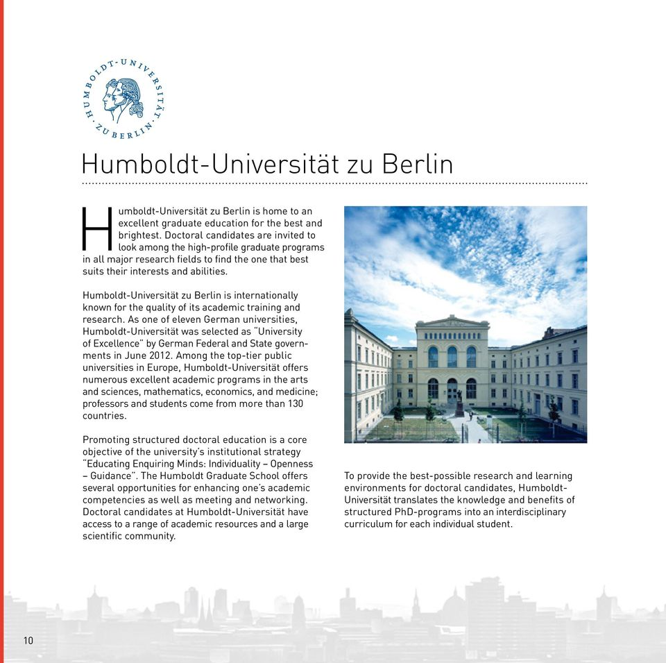 Humboldt-Universität zu Berlin is internationally known for the quality of its academic training and research.