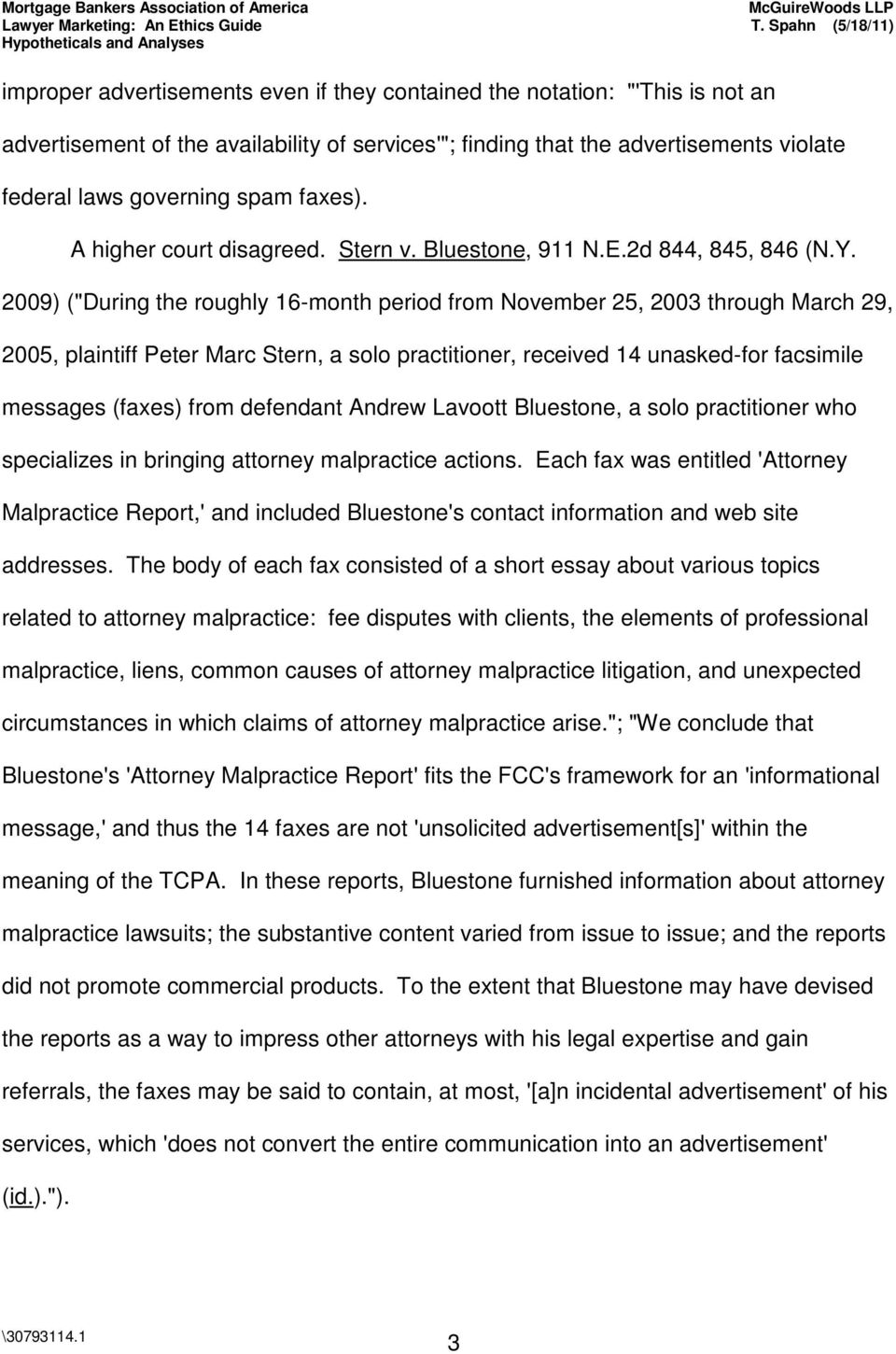 "2009) (""During the roughly 16-month period from November 25, 2003 through March 29, 2005, plaintiff Peter Marc Stern, a solo practitioner, received 14 unasked-for facsimile messages (faxes) from"