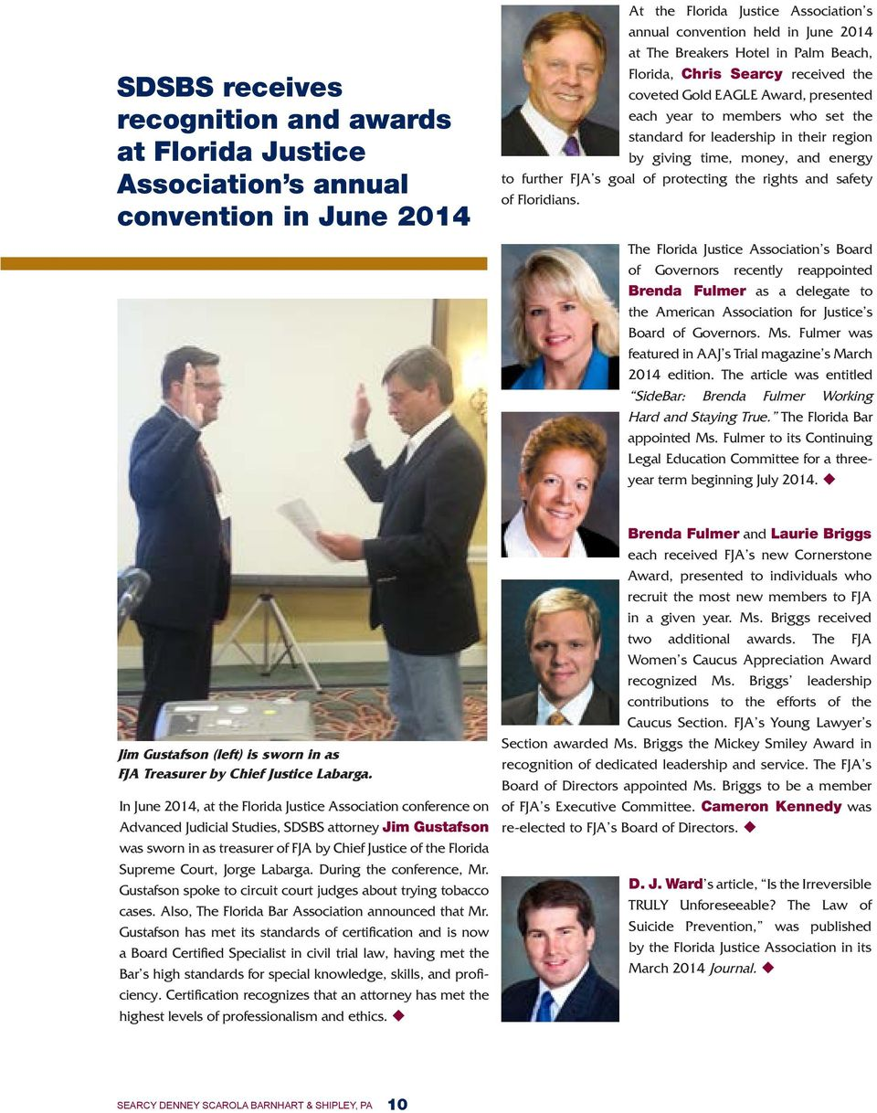 further FJA s goal of protecting the rights and safety of Floridians.