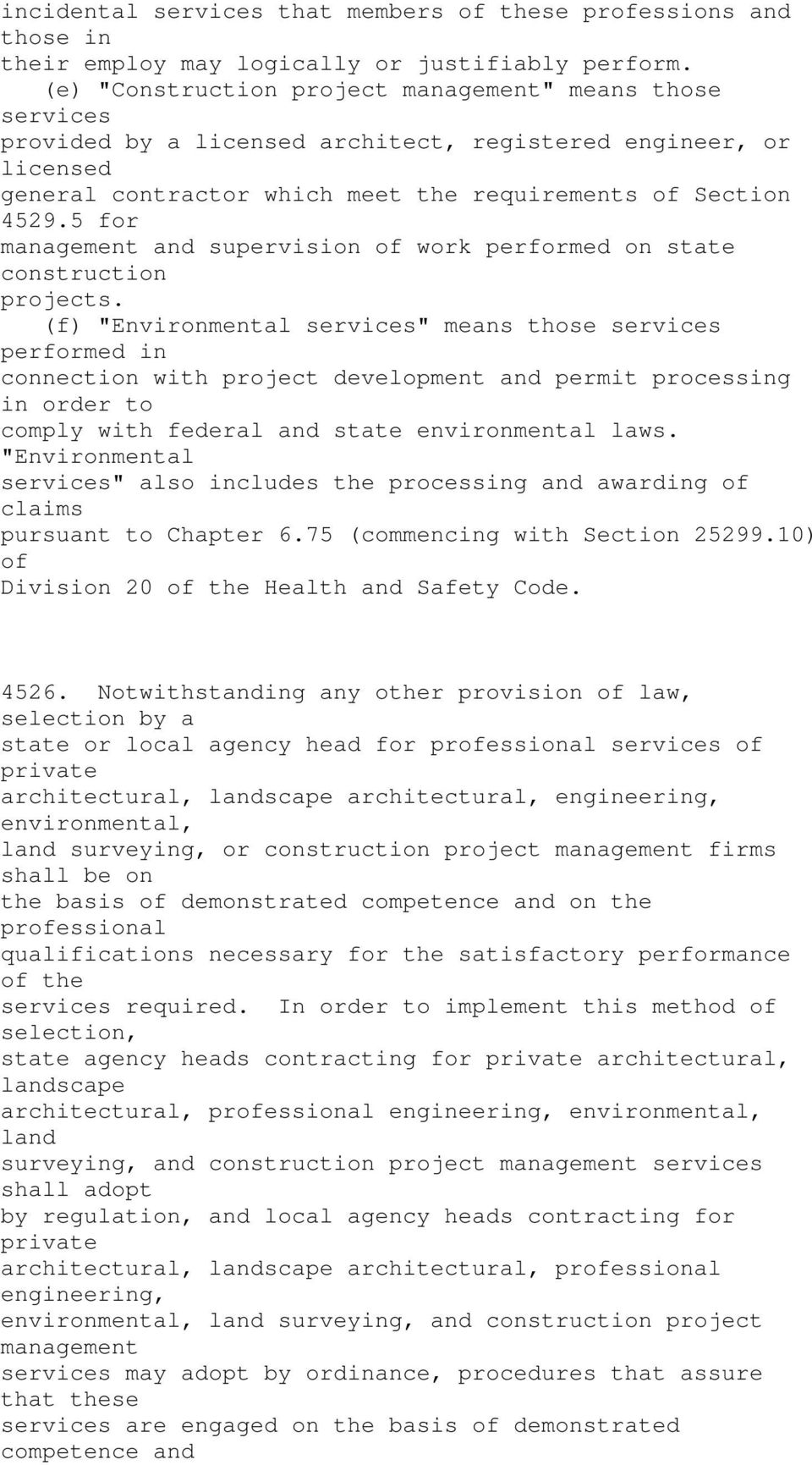 5 for management and supervision of work performed on state construction projects.