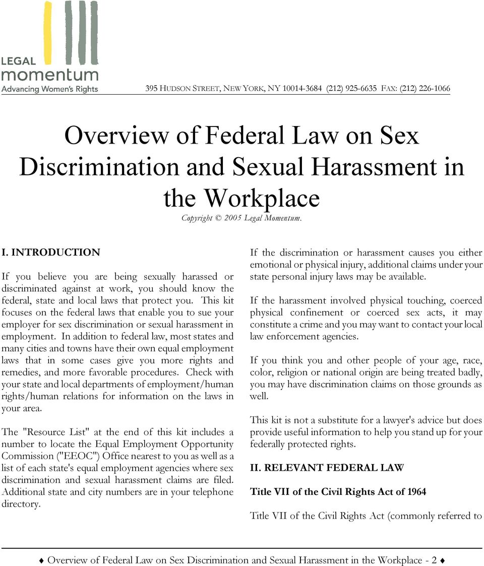 This kit focuses on the federal laws that enable you to sue your employer for sex discrimination or sexual harassment in employment.