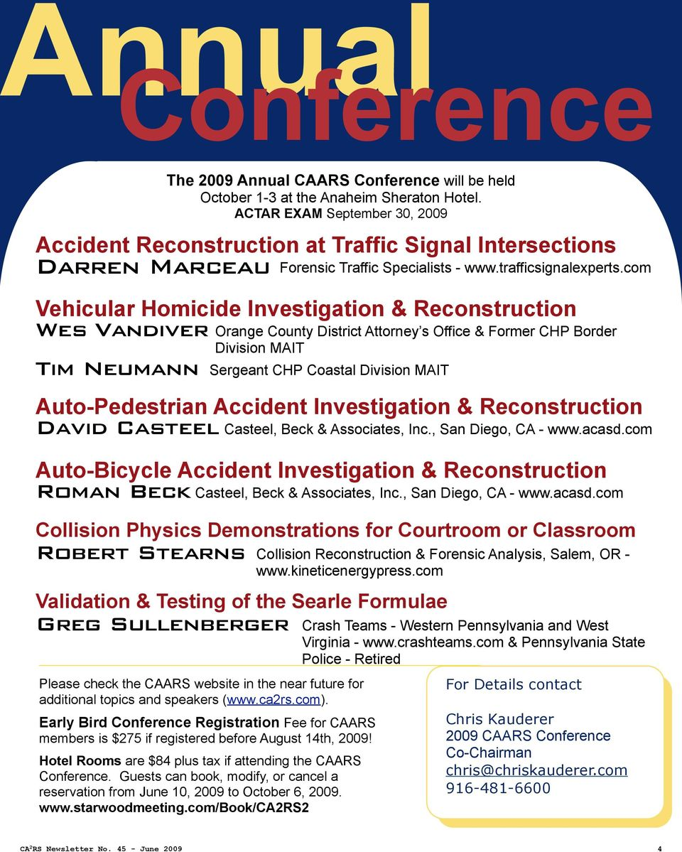 com Vehicular Homicide Investigation & Reconstruction Wes Vandiver Orange County District Attorney s Office & Former CHP Border Division MAIT Tim Neumann Sergeant CHP Coastal Division MAIT