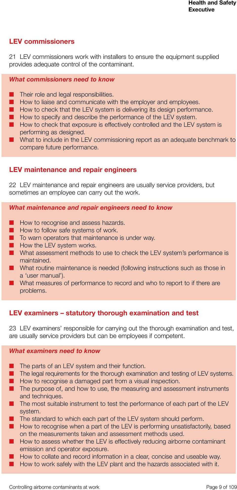 How to check that the LEV system is delivering its design performance. How to specify and describe the performance of the LEV system.