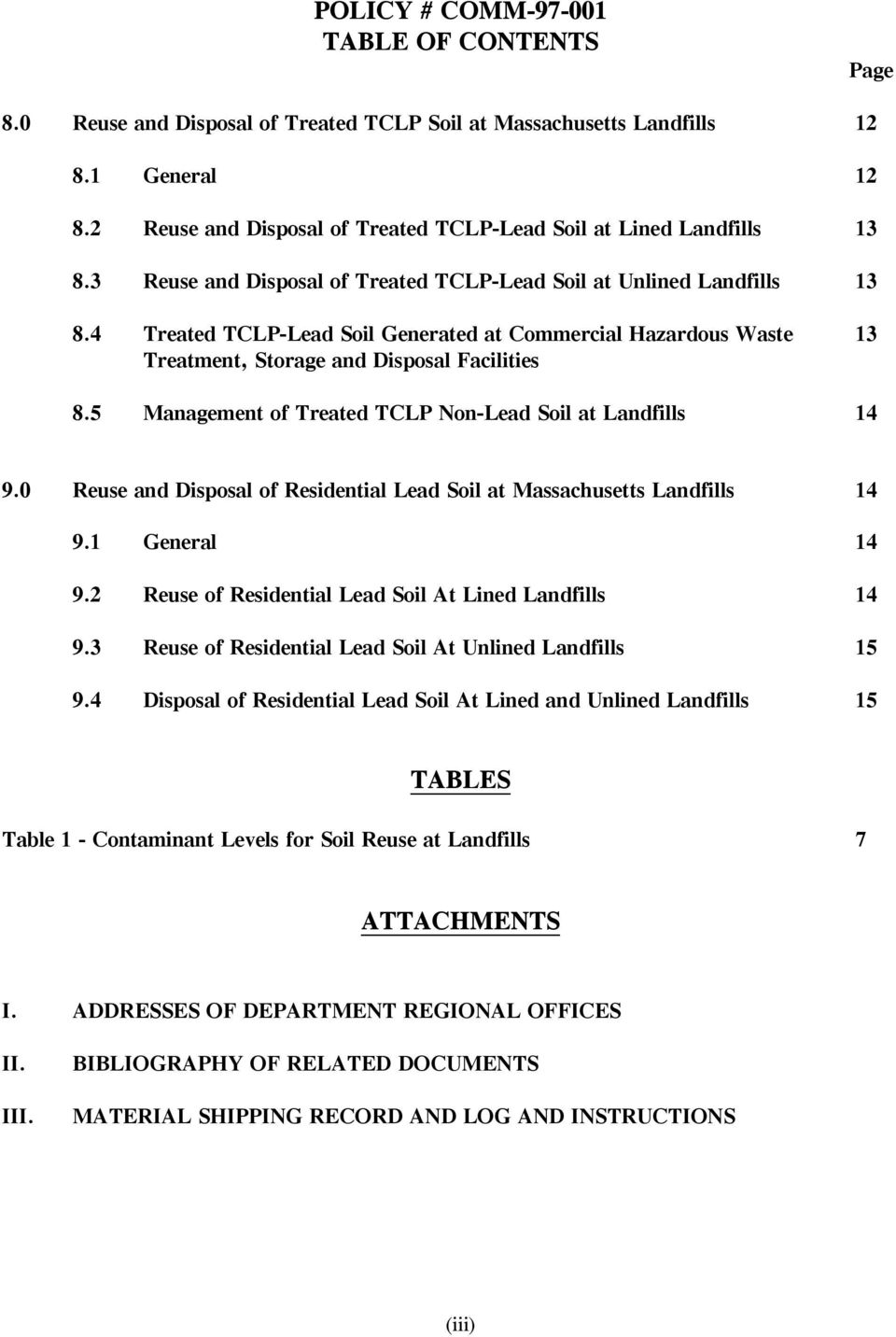 4 Treated TCLP-Lead Soil Generated at Commercial Hazardous Waste 13 Treatment, Storage and Disposal Facilities 8.5 Management of Treated TCLP Non-Lead Soil at Landfills 14 9.