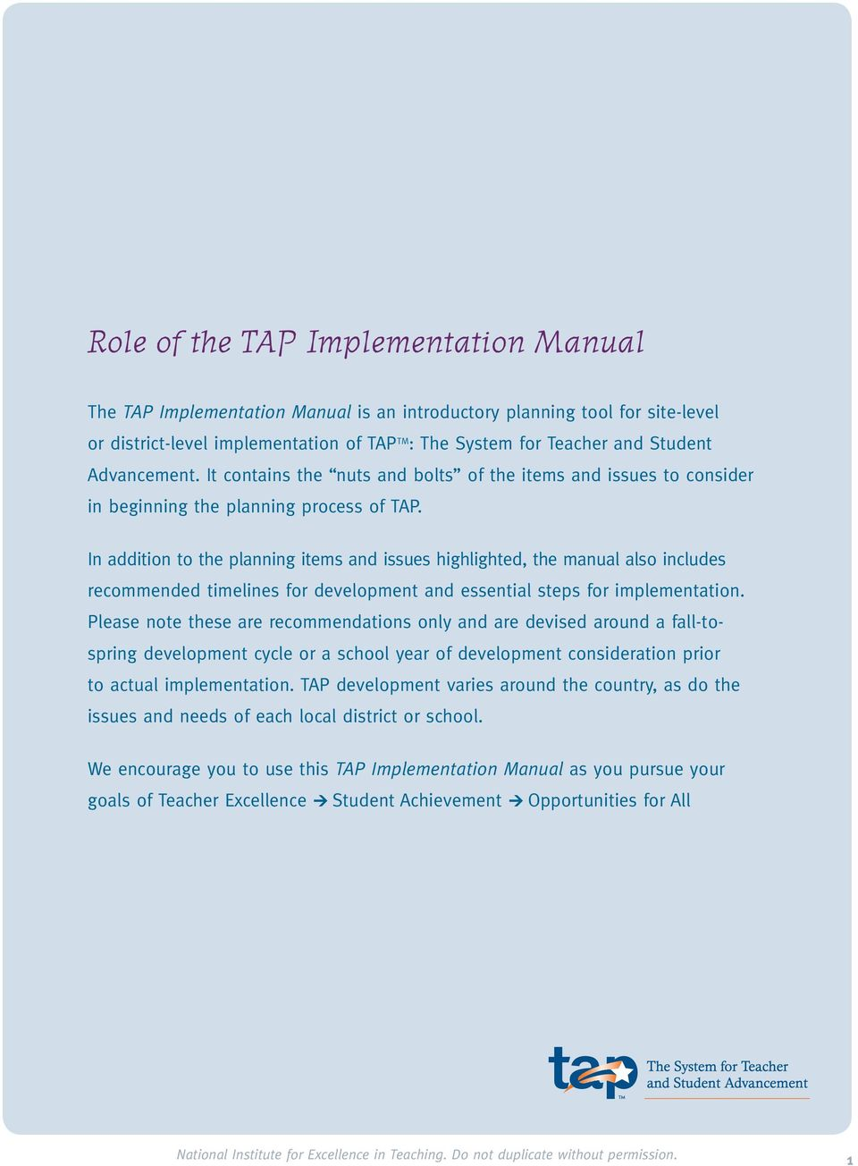 In addition to the planning items and issues highlighted, the manual also includes recommended timelines for development and essential steps for implementation.