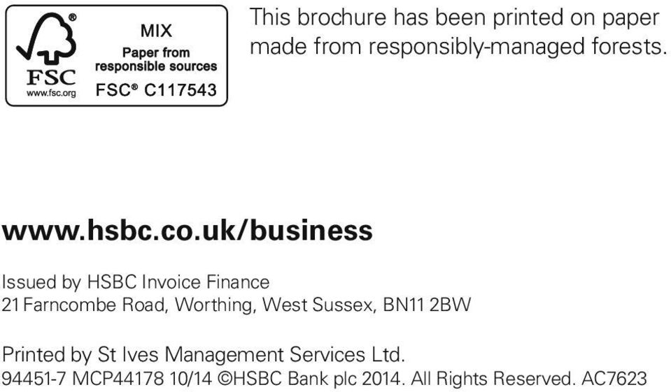 uk/business Issued by HSBC Invoice Finance 21 Farncombe Road, Worthing,