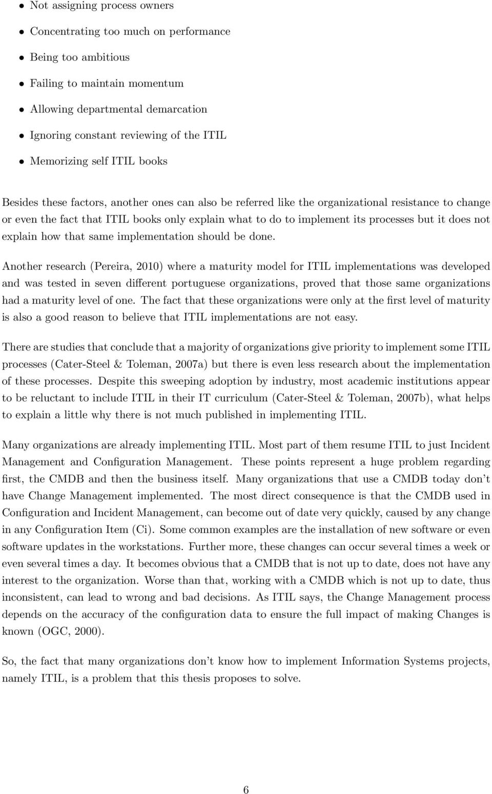 implementing itil change management pdf its processes but it does not explain how that same implementation should be done