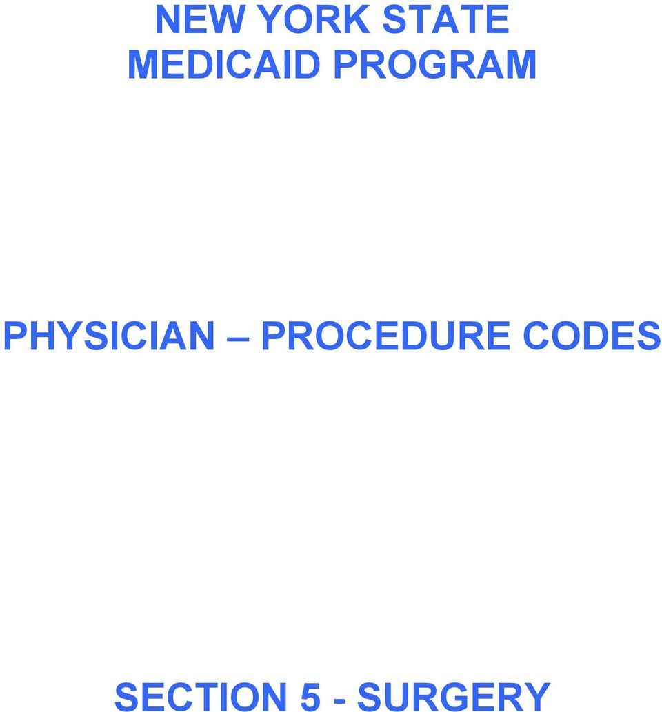 PHYSICIAN PROCEDURE