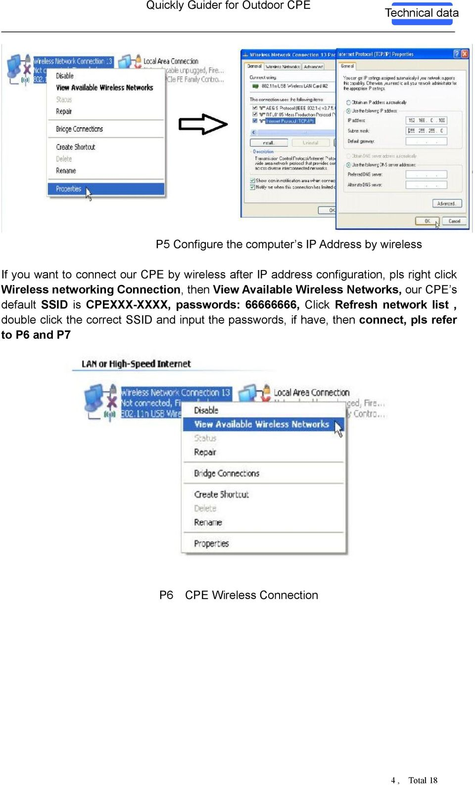 Networks, our CPE s default SSID is CPEXXX-XXXX, passwords: 66666666, Click Refresh network list, double