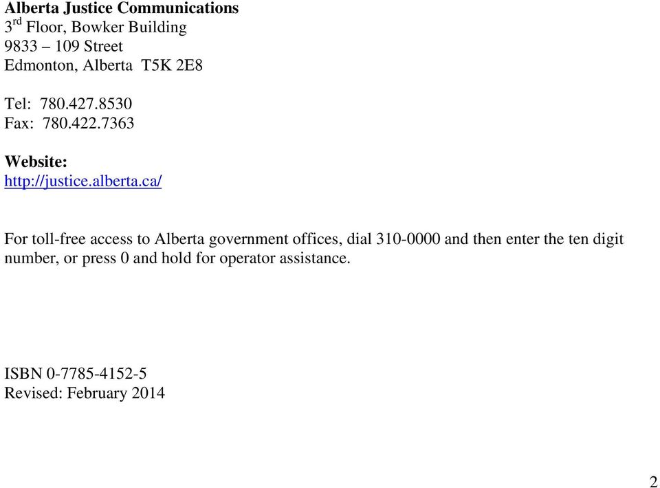 ca/ For toll-free access to Alberta government offices, dial 310-0000 and then enter the