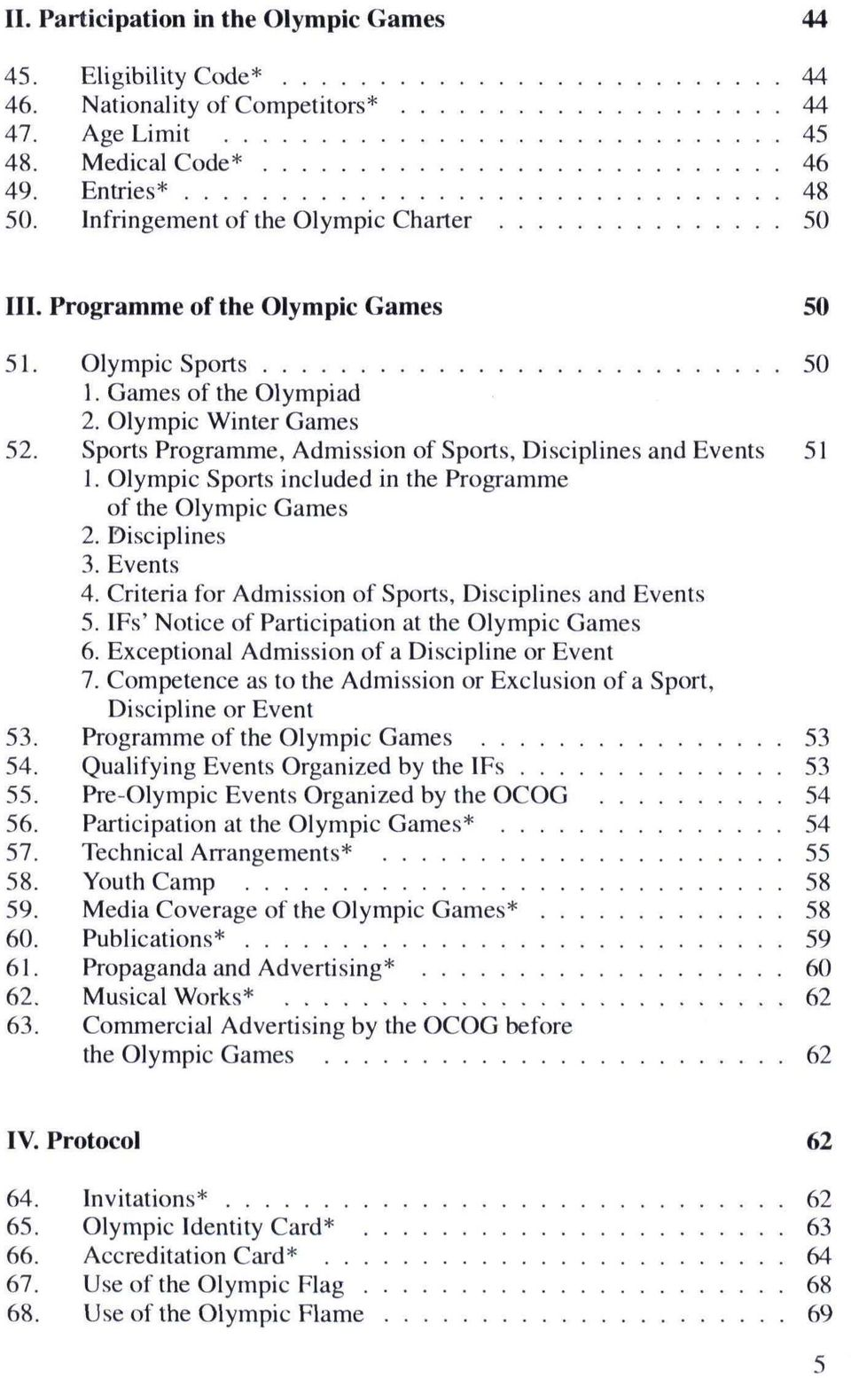 Sports Programme, Admission of Sports, Disciplines and Events 51 1. Olympic Sports included in the Programme of the Olympic Games 2. Disciplines 3. Events 4.