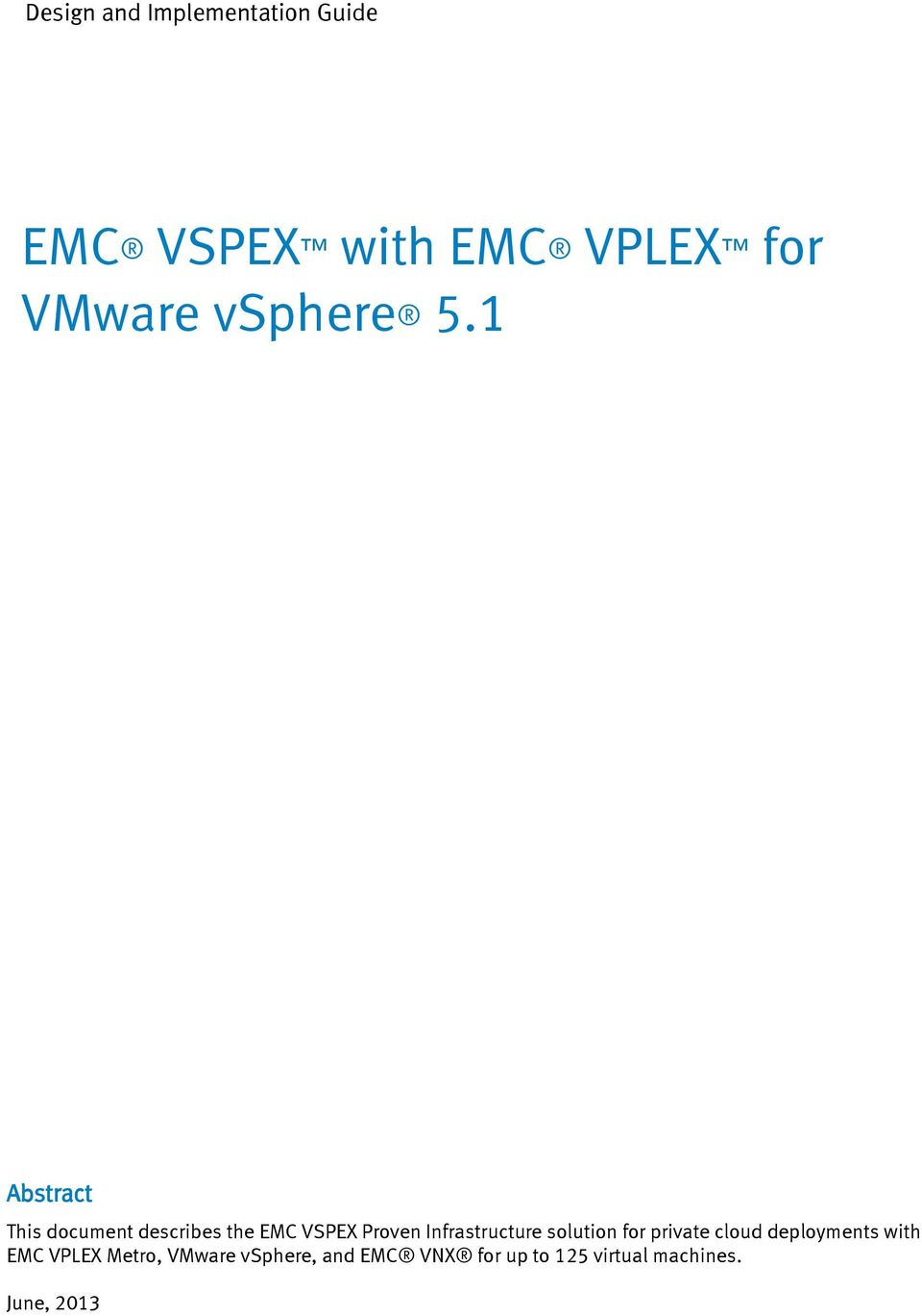 1 Abstract This document describes the EMC VSPEX Proven