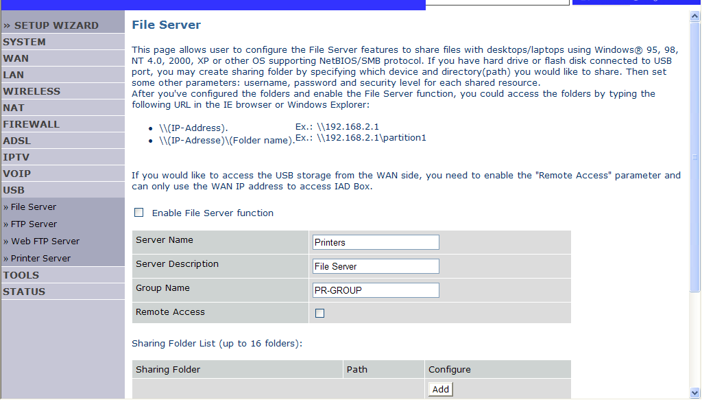 CONFIGURING THE VOIP ADSL ROUTER File Server To create a new share of the file server: 1.
