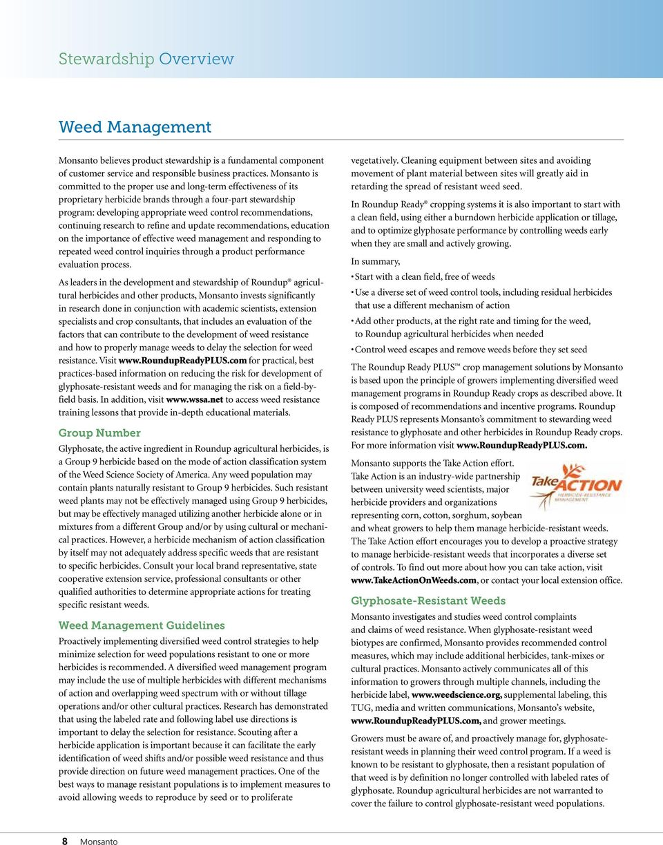 continuing research to refine and update recommendations, education on the importance of effective weed management and responding to repeated weed control inquiries through a product performance