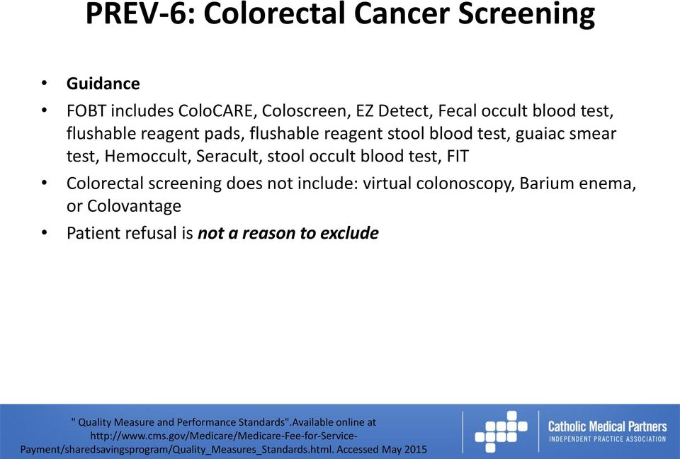 smear test, Hemoccult, Seracult, stool occult blood test, FIT Colorectal screening does not