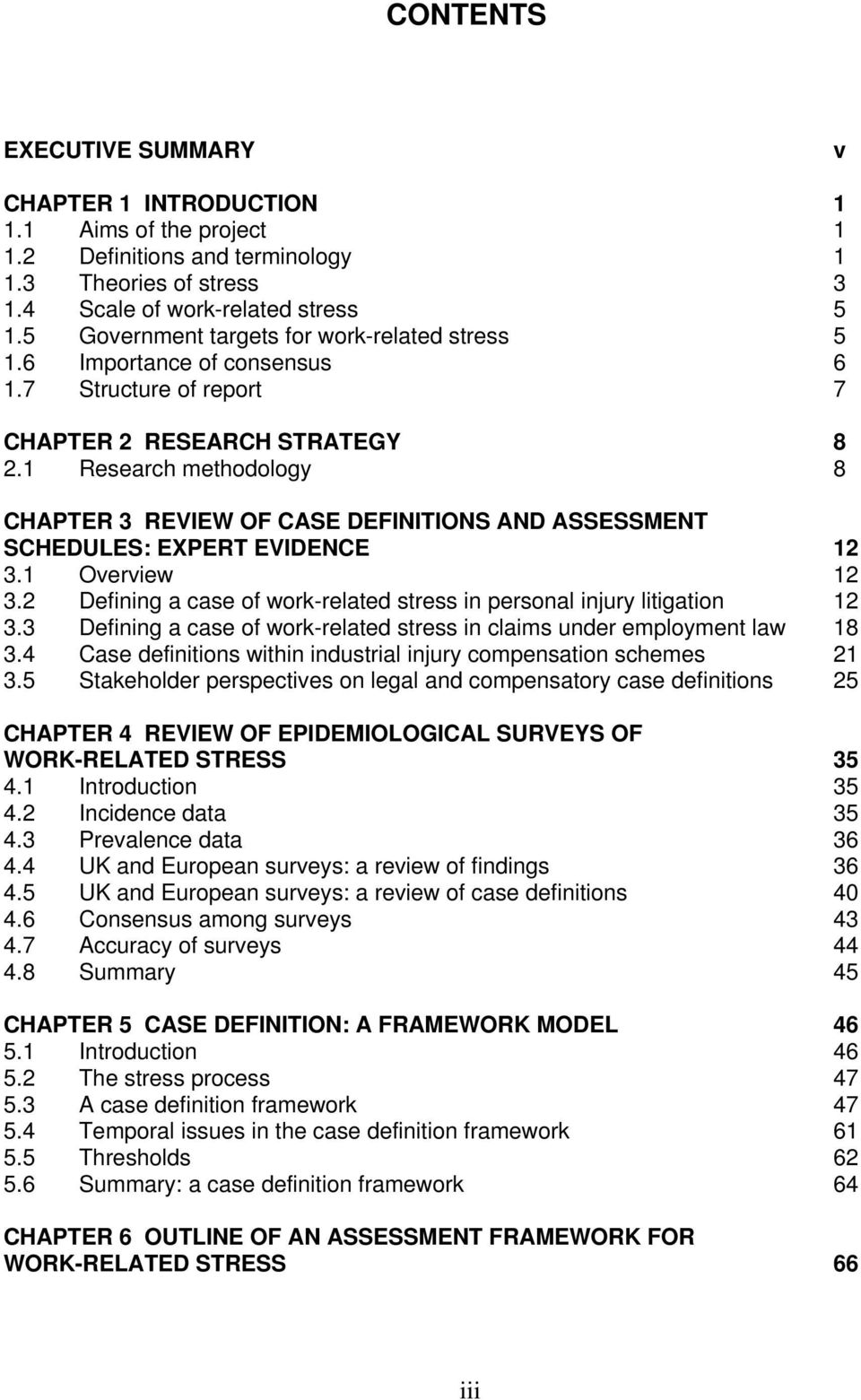 1 Research methodology 8 CHAPTER 3 REVIEW OF CASE DEFINITIONS AND ASSESSMENT SCHEDULES: EXPERT EVIDENCE 12 3.1 Overview 12 3.