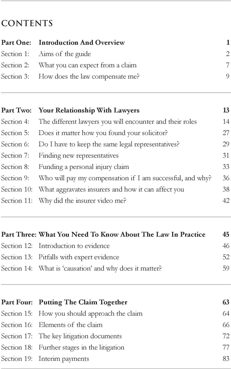 27 Section 6: Do I have to keep the same legal representatives?
