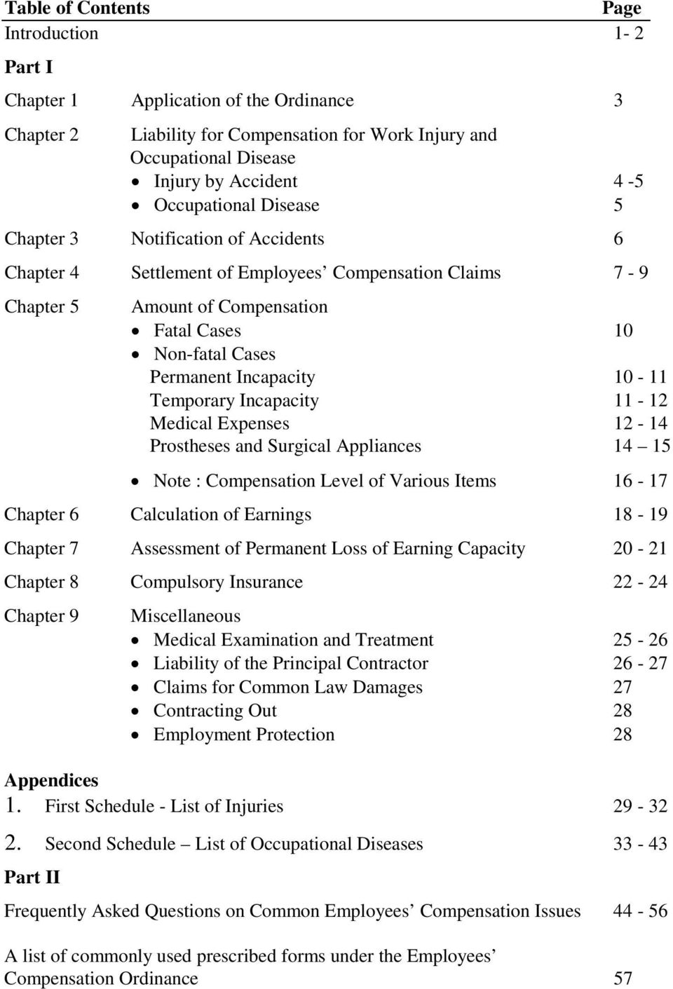 Incapacity 10-11 Temporary Incapacity 11-12 Medical Expenses 12-14 Prostheses and Surgical Appliances 14 15 Note : Compensation Level of Various Items 16-17 Chapter 6 Calculation of Earnings 18-19