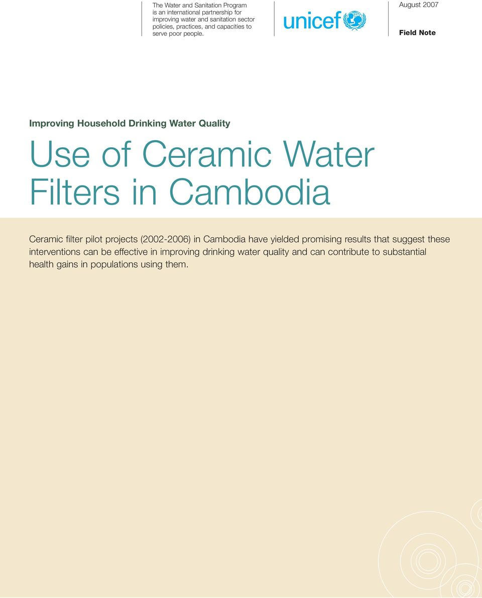 August 2007 Field Note Improving Household Drinking Water Quality Use of Ceramic Water Filters in Cambodia Ceramic filter pilot