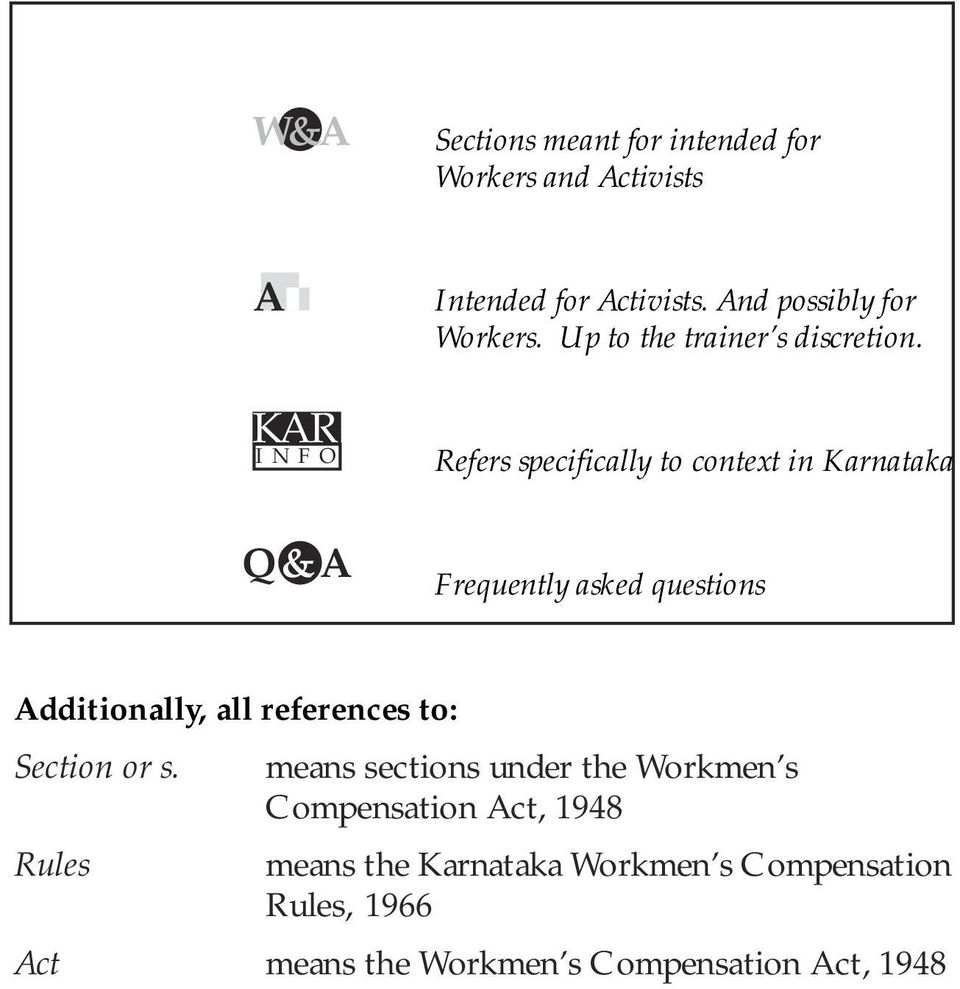 Refers specifically to context in Karnataka Q&A Frequently asked questions Additionally, all references to: