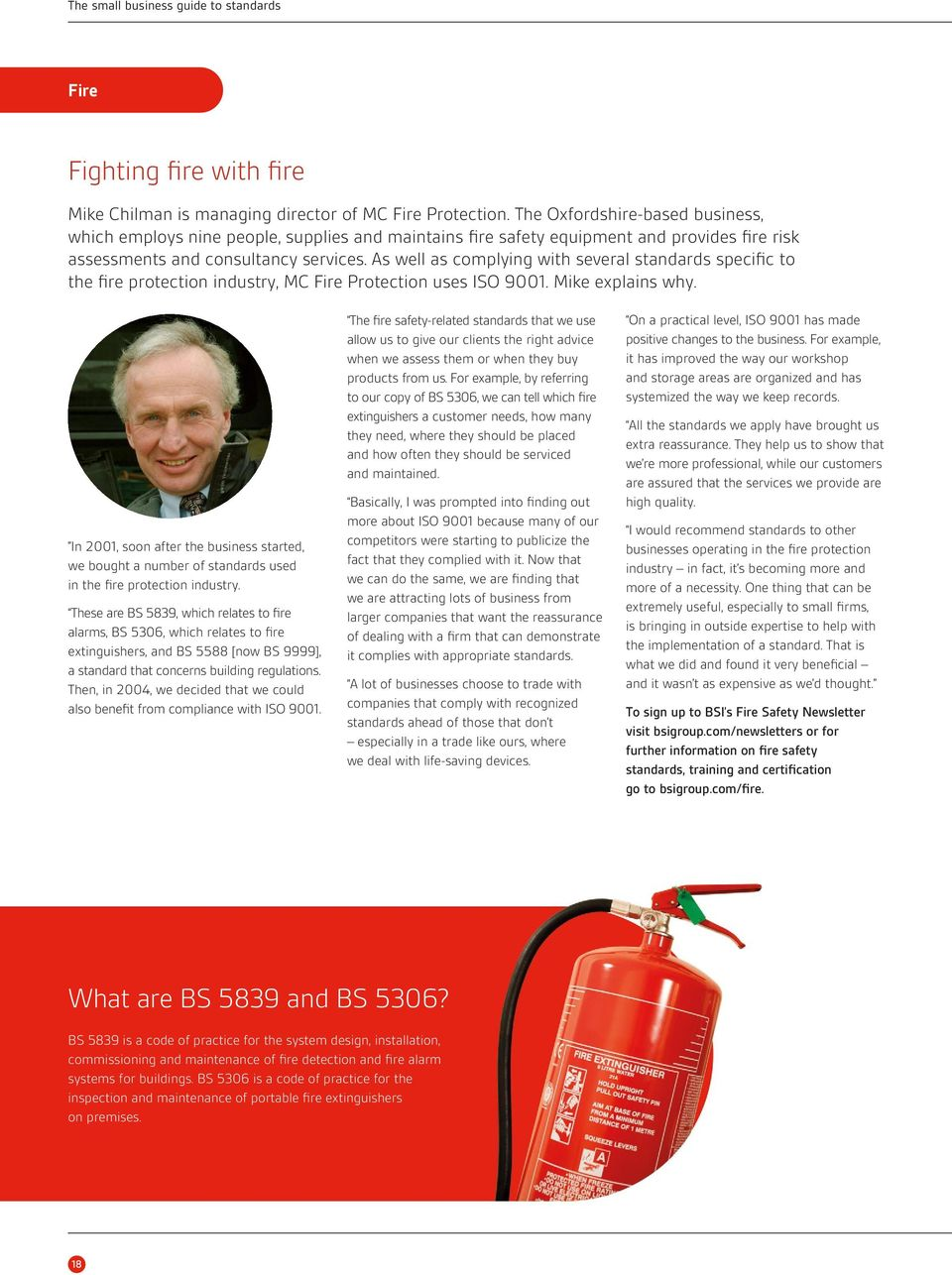 As well as complying with several standards specific to the fire protection industry, MC Fire Protection uses ISO 9001. Mike explains why.
