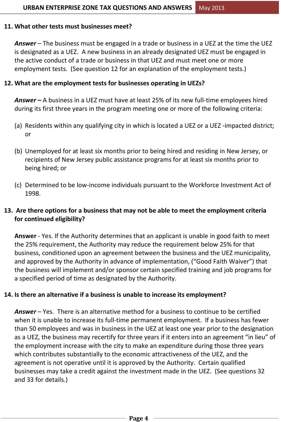 (See question 12 for an explanation of the employment tests.) 12. What are the employment tests for businesses operating in UEZs?