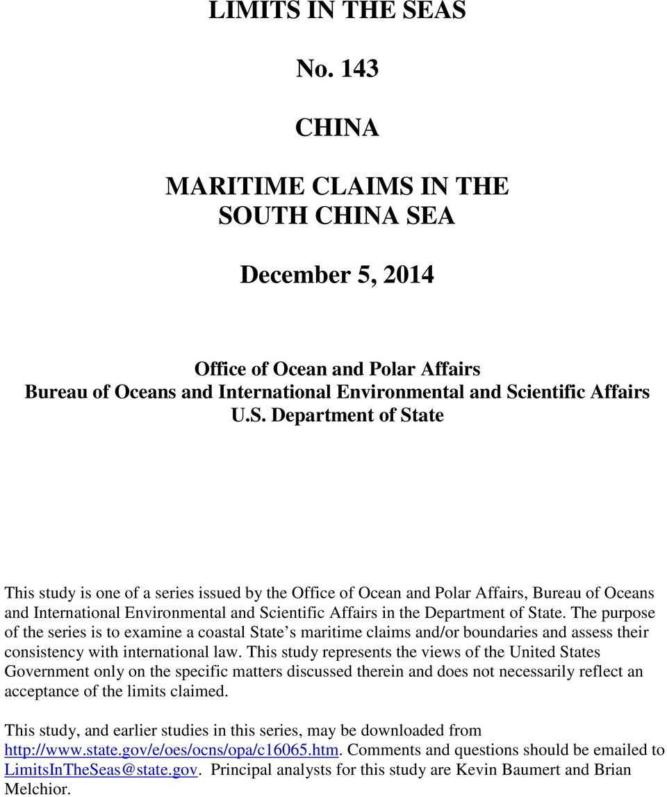 AS No. 143 CHINA MARITIME CLAIMS IN THE SOUTH CHINA SEA December 5, 2014 Office of Ocean and Polar Affairs Bureau of Oceans and International Environmental and Scientific Affairs U.S. Department of
