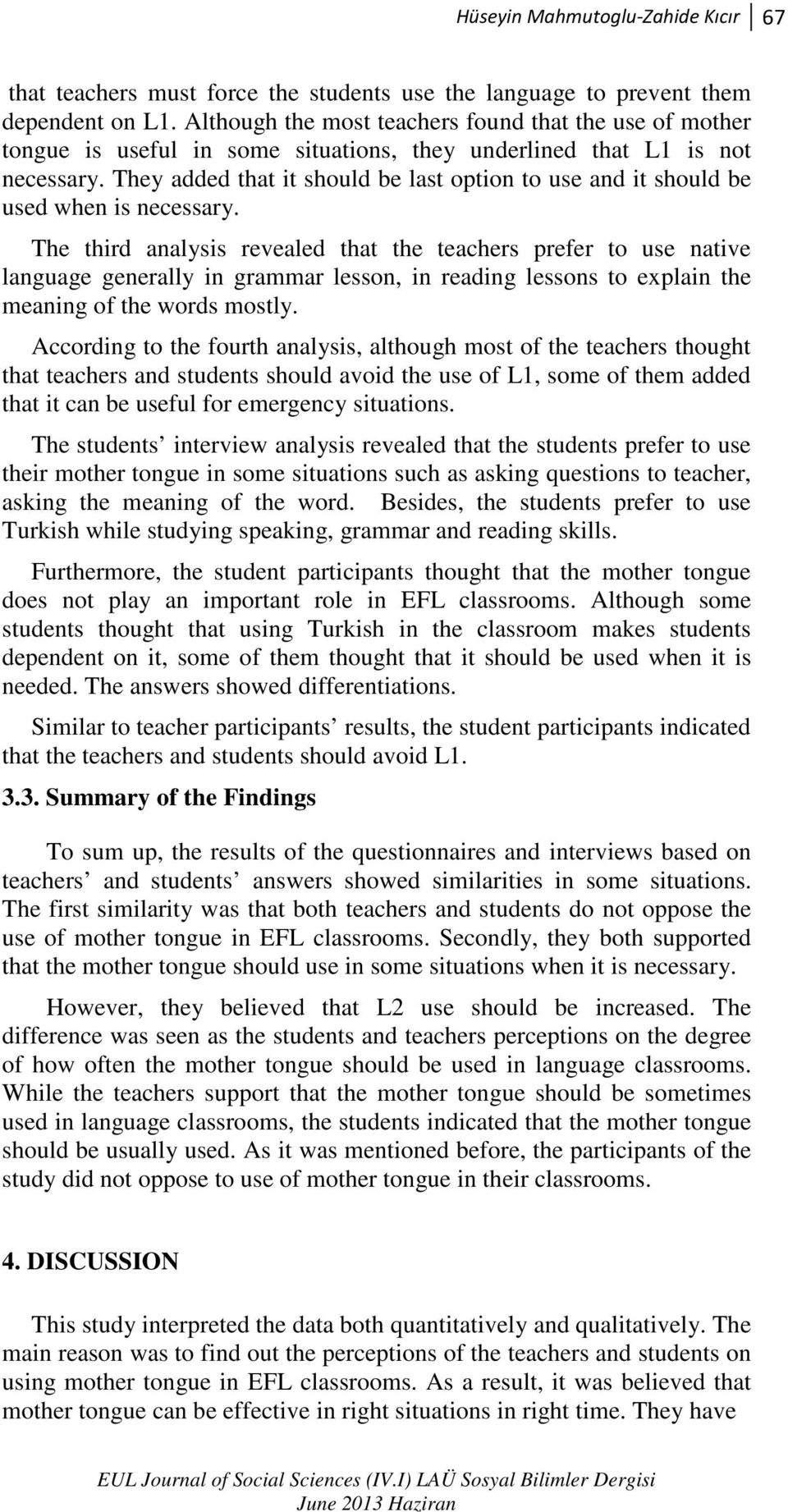 the use of mother tongue in efl classrooms pdf they added that it should be last option to use and it should be used when