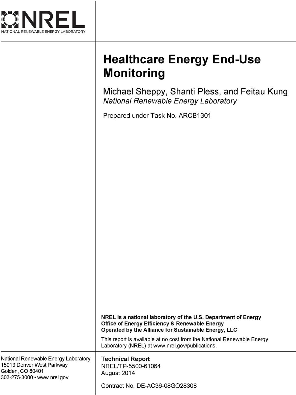 Department of Energy Office of Energy Efficiency & Renewable Energy Operated by the Alliance for Sustainable Energy, LLC This report is available at no