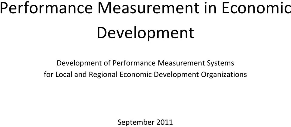 Measurement Systems for Local and
